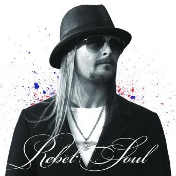 Kid Rock Rebel Soul Album Free Download