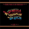 Di Meola, McLaughlin, De Lucia - Friday Night in San Francisco