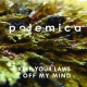 Polemica - Keep Your Laws Off My Mind