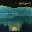 David Boswell - The Story Behind The Story