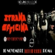 Strana Officina + Run Chicken Run + Profusione - Roma, 10 Novembre 2019