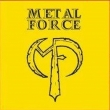Metal Force - Stay Free/Snake's Gory Fang