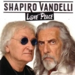 Shapiro Vandelli - Love and Peace